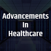 """advancements in healthcare"""