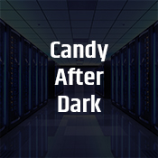 """candy after dark"""