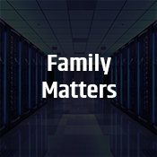 """family matters"""
