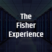 """the fisher experience"""