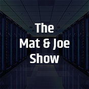 """the mat & joe show"""