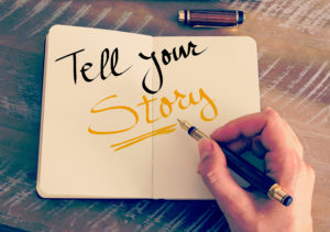 """""""tell your story"""""""